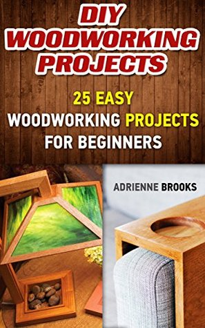 DIY Woodworking Projects 20 Easy For Beginners