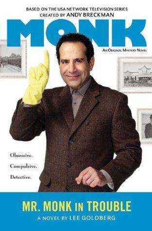 Mr. Monk in Trouble (Mr. Monk, #9)