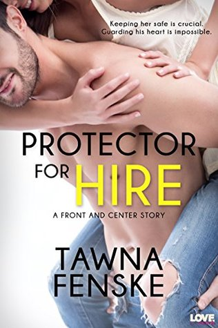 Protector for Hire (Front and Center, #4)