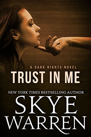 Trust in Me (Dark Nights, #1)