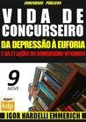 Vida de Concurseiro: da Depressão à Euforia e as 27 Lições do Concurseiro Vitorioso #9