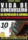 Vida de Concurseiro: da Depressão à Euforia e as 27 Lições do Concurseiro Vitorioso #10