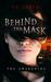 Behind the Mask: The Awaken...