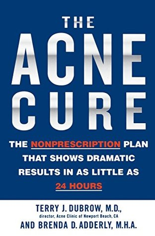 The Acne Cure by Terry J. Dubrow