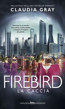 Firebird: La Caccia (Firebird, #1)