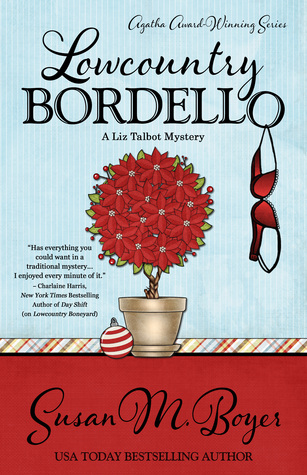 Lowcountry Bordello (Liz Talbot Mystery #4)