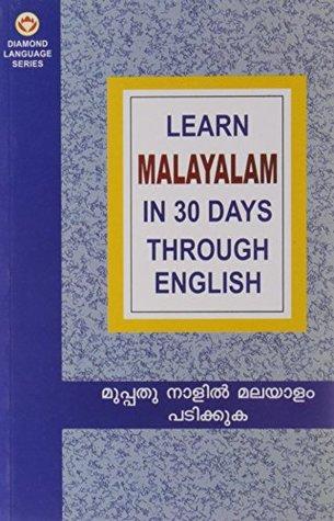 Learn Malayalam in 30 Days Through English by A  Mathew