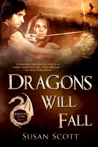 Dragons Will Fall (Kingdom Come, #1)