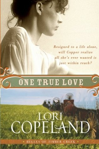 One True Love by Lori Copeland