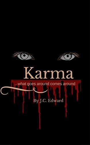 Karma: ...what goes around comes around...