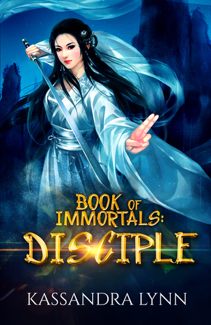 Disciple (Book of Immortals, #1)