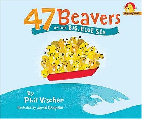 47 Beavers on the Big Blue Sea
