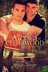 Ripples in Cedarwood (Single Father Society, #2)