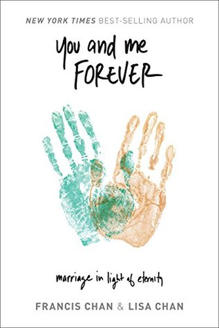 You and Me Forever: Marriage in Light of Eternity (ePUB)