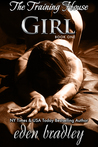 Girl (The Training House #1)