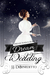 Dream Wedding (Dream, #10)
