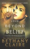 Love Beyond Belief by Bethany Claire