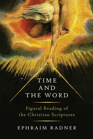 Time and the Word by Ephraim Radner