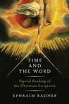 Time and the Word: Figural Reading of the Christian Scriptures