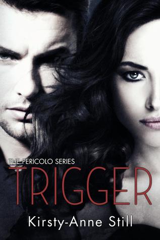 Trigger by Kirsty-Anne Still