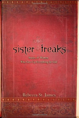 Sister Freaks by Rebecca St. James