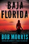 Baja Florida (Zack Chasteen Series)