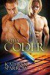 Alpha Coder (Geek Pack Book 1)