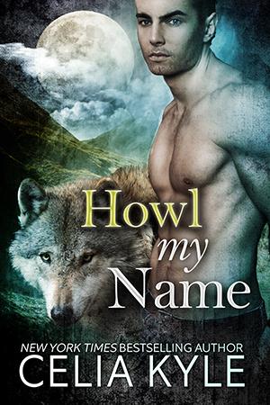 Howl My Name (Grayslake, #5)