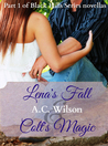 Lena's Fall & Colt's Magic (Black Hills, #6)