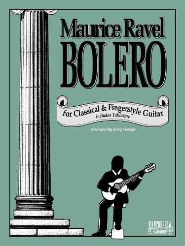 Ravel's Bolero For Classical Guitar