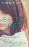 Better Off  (The Changing Hearts Series 0.5)