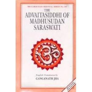 Advaitasiddhi of Madhusudan Saraswati