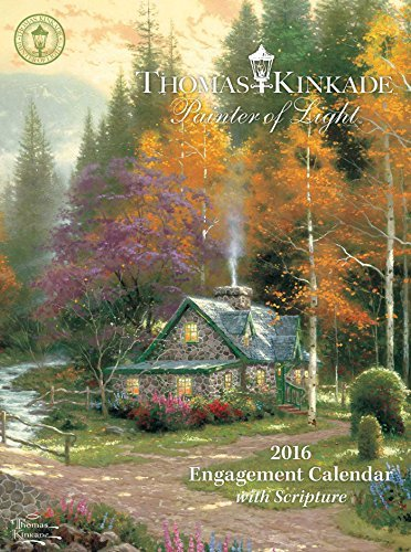 Thomas Kinkade Painter of Light with Scripture 2016 Engagement Calendar
