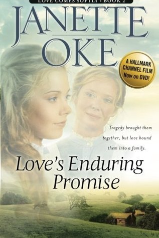 Loves Enduring Promise(Love Comes Softly 2)