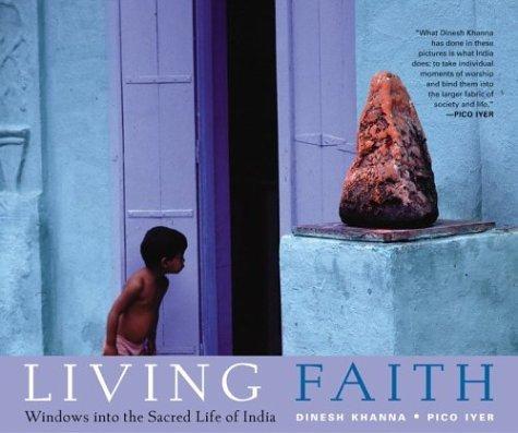 Living Faith: Windows into the Sacred Life of India