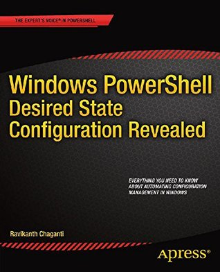 Windows PowerShell Desired State Configuration Revealed by Ravikanth