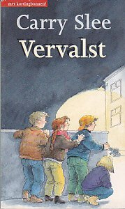 Vervalst by Carry Slee