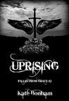 Uprising (Fallen from Grace, #2)