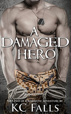 A Damaged Hero (A Hero's Love Story, #2)
