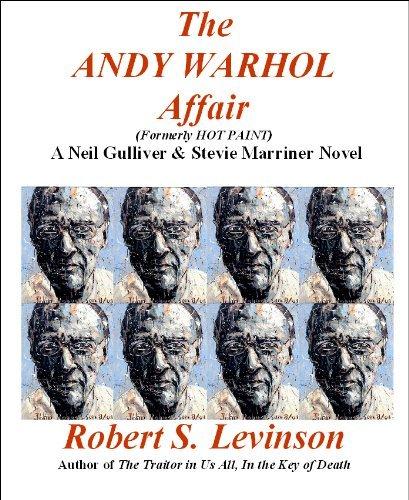 THE ANDY WARHOL AFFAIR (A Neil Gulliver & Stevie Marriner Novel)