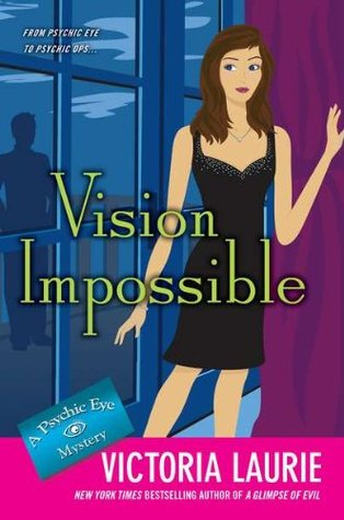 Vision Impossible by Victoria Laurie