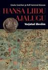 Hansa Liidu ajalugu. Varjatud ülemvõim
