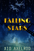Falling Stars by Xio Axelrod