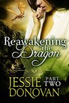 Reawakening the Dragon: Part 2 (Stonefire Dragons, #5 part 2 of 4)
