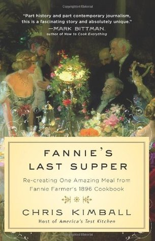 Fannie's Last Supper by Christopher Kimball