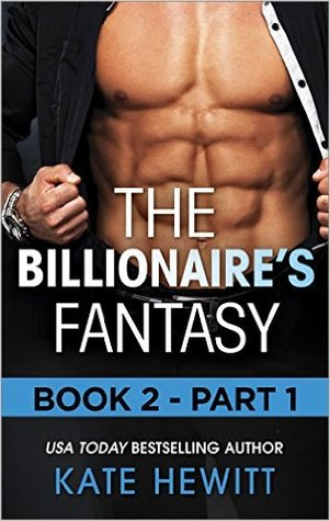 The Billionaire's Fantasy: Part 1