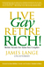 Live Gay, Retire Rich: Reti...