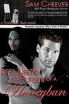 Life, Liberty and Pursuit of a Honeybun (Honeybun Heat #2)