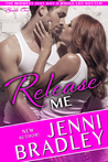 Release Me (Midwest, #1)