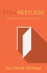 Still Restless: Conversations That Open the Door to Peace